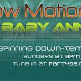 Baby Anne- Slow Motion (Body Rock) 8-26-12