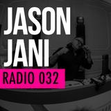 Jason Jani x Radio 032
