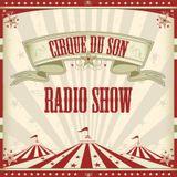 Cirque Du Son Radio Show 006 Stephan Bodzin (Part1)