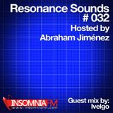 Resonance Sounds 032 w/ Abraham Jimenez - Guest Mix (Ivelgo)