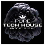 Pure Tech House mixed by DJ S.K.T - Album Mini Mix