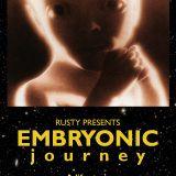 2015/11/14 Rusty - Embyronic Journey