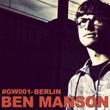 GW#001-BERLIN Mixed by Ben Manson