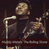 Radio Villalba. El Club del Vinilo (LXI). Muddy Waters. The Rolling Stone. Programa 72. S2
