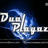 Dual Playaz - Electro & House Mix