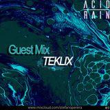 ACID RAIN - EP.9 - Guest Mix By Teklix