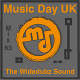 Music Day UK-Mix Series 63 -The Widedubz Sound