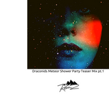 draconids meteor shower party teaser mix pt.1