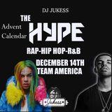 #TheAdventHype Day 14: Team Americas Pt.1 Rap, Hip-Hop and R&B Mix - Instagram: DJ_Jukess