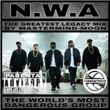 N.W.A THE GREATEST LEGACY MIX BY MASTERMIND-MOON
