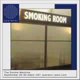 The Smoke Machine w/ Legs On Fire - 20th September 2017