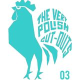 The Very Polish Cut-Outs Mixtape 03 by Funkoff (Noc Nad Wigrami)