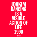 Test Pressing 406 / Dancing Is A Visible Action Of Life / 1990 / Joakim
