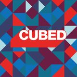 Cubed - Friday 14th July 2017