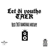 LET DI YOUTHS TALK MIXTAPE - KING HORROR SOUND 2017