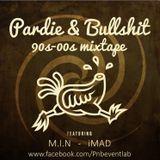 Pardie&Bullshit Presents: 90s - 00s Mixtape (M.I.N - iMAD)