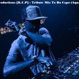 Key Core Productions - Tribute Mix To Da Capo (Aquatone) 2018
