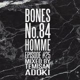 The Bones Of Houdini Radio #25