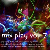 Mix Play Vol. 7 (Mixed By DKool)