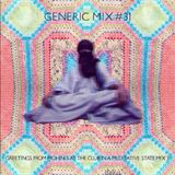 Generic Greeting Mix #31: Greetings from Mohinis At The Club In A Medititive State Mix