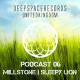 DEEP SPACE RECORDS PODCAST NUMBER 6- FT MILLSTONE + SLEEPYLION MARCH 2014
