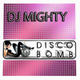 DJ Mighty - DISCO BOMB