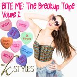 BITE ME: The Breakup Tape... Volume 2
