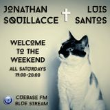 Jonathan Squillacce & Luis Santos pres. Welcome to the Weekend [16-5-15]