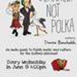 Definitely Not Polka 31/10/2012