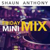 Friday Mini Mix #1