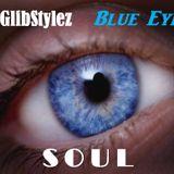 DJ Glibstylez - Blue Eyed Soul Mix
