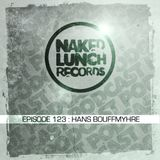 Naked Lunch PODCAST #123 HANS BOUFFMYHRE