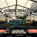 Hebert  Bravo Presents  The Future Podcast Nov 2015