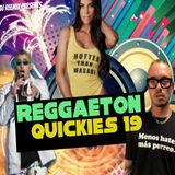 Reggaeton Quickies 19