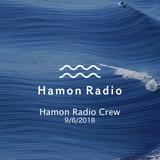 #44 Hamon Radio Crew 1st session @GINfest Tokyo 2018 , Tennoz Harbor Market