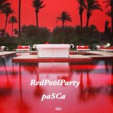 RedPoolParty Selected and Sequenced by paSCa