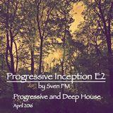 Progressive Inception E2 (April'16)