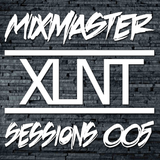 Mixmaster Sessions 005