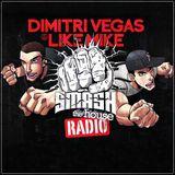 Dimitri Vegas & Like Mike - Smash The House Radio 52