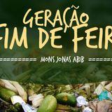 """MP3: """"Geração Fim de Feira"""" (Mons. Jonas Abib)"""