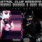 Industrial Club Sessions 008: Tag Set w/DJ Plastic Disease