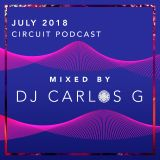 July 2018 (Circuit Podcast)