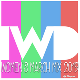 IWD Women's March Mix 2019