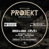 @DjStylusUK - Stylus Projekt Official Mixtape - Launch Night Fri 27th Nov - Suede Nightclub MCR