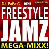 Freestyle Jamz Vol. 016 (DJ Papa C Mega-Mixx 2017) {Extended Edition}