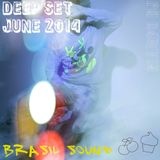 DEEP HOUSE SET BRASIL JUNE 2014