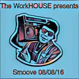 The WorkHOUSE Sessions vol.79 / The Smoove Episode