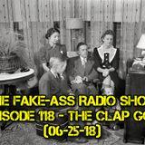 Episode 118 - The Clap God (06-25-18)