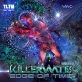 Killerwatts (Nano Records) - Edge Of Time - Mix By DJ Tristan TLTM