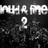 Loud & Fine Official Mix by Duen